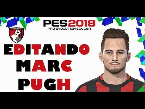 EDITANDO MARC PUGH PES 2018