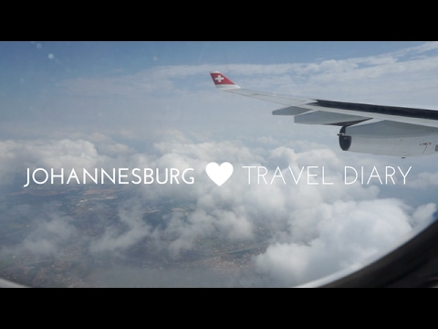 TRAVEL DIARY ♡JOHANNESBURG, SOUTH AFRICA