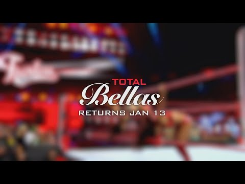 Total Bellas returns for Season 4 on Jan. 13, 2019