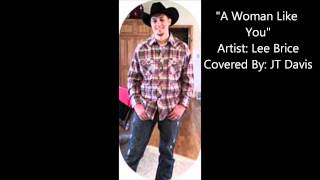 lee brice a woman like you cover