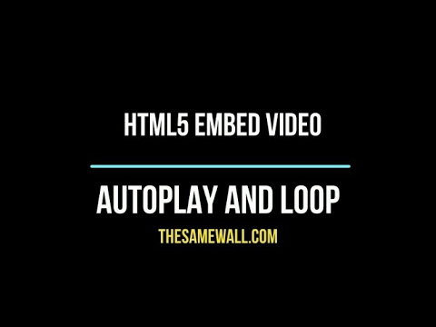 Html5 Embed Video Control Autoplay And Looping