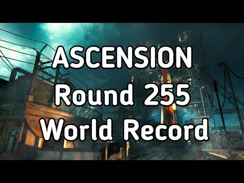 ASCENSION ROUND 255 SOLO WORLD RECORD BLACK OPS 3 ZOMBIE