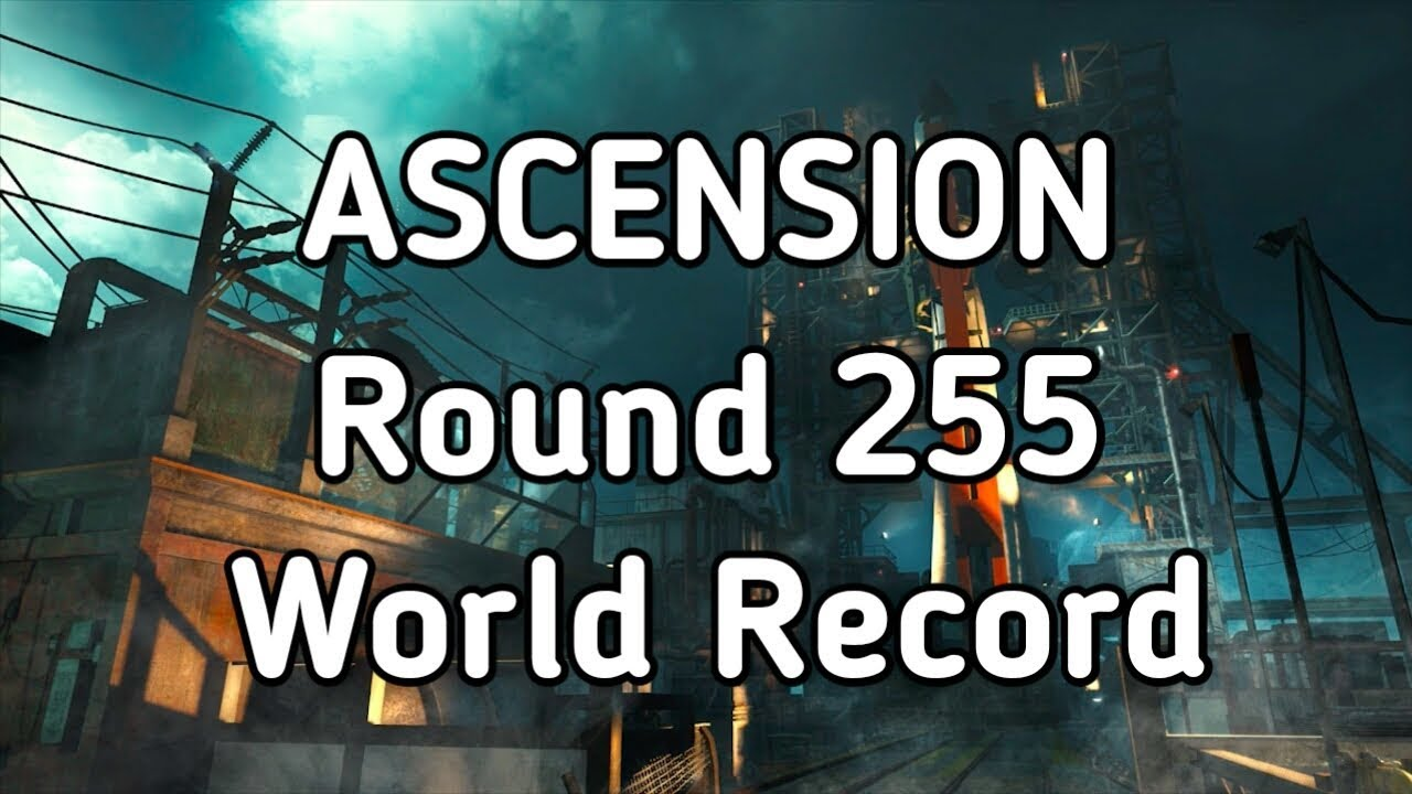 Carte Ascension Black Ops.Ascension Round 255 Solo World Record Black Ops 3 Zombie