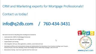 Zoho iLoan CRM and Marketing database for Mortgage Professionals  - Quick Start Video 1