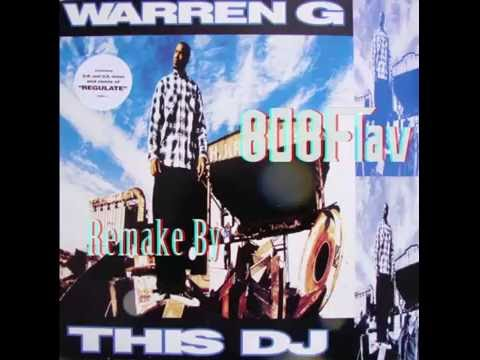 [Sold] Warren G-This DJ (Remake By: 808Flav)