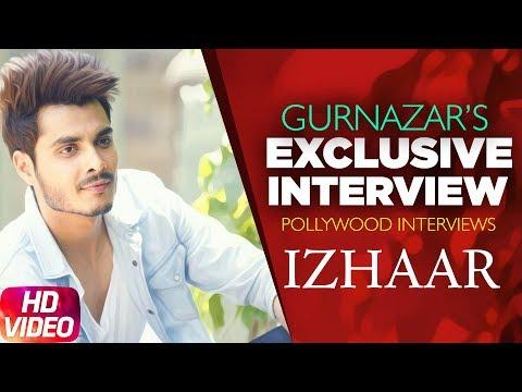 Exclusive: Gurnazar Interview | Izhaar | Kanika Maan | Dj Gk | Pollywood Interviews