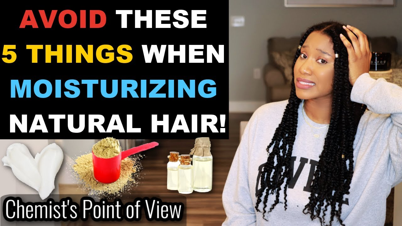 5 THINGS YOU CANNOT DO WHEN MOISTURIZING NATURAL HAIR!