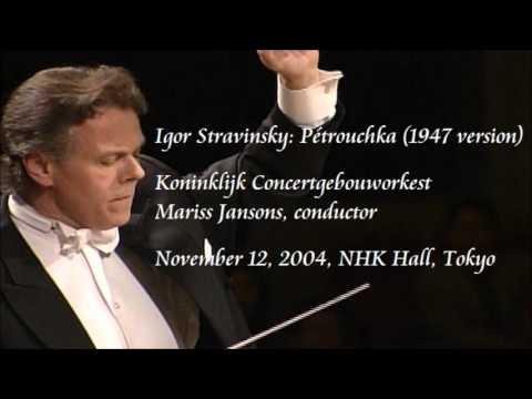 Stravinsky: Pétrouchka (1947 version) - Jansons / Royal Concertgebouw Orchestra