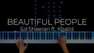 Gambar cover Ed Sheeran ft. Khalid - BEAUTIFUL PEOPLE (Piano Cover)