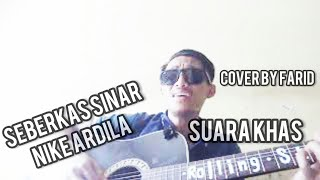Download Seberkas Sinar (Nike Ardila) Cover by Farid | Mic Clip On