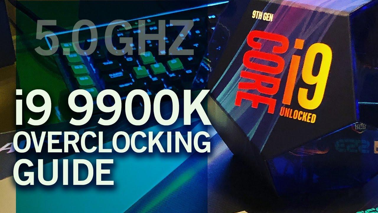 i9 9900K Overclock Guide • 5 0 ghz OC on Gigabyte z390 Aorus Master