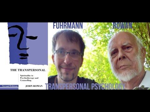 Dr. John Rowan & Jörg Fuhrmann on Transpersonal Psychology, Trance & Spirituality