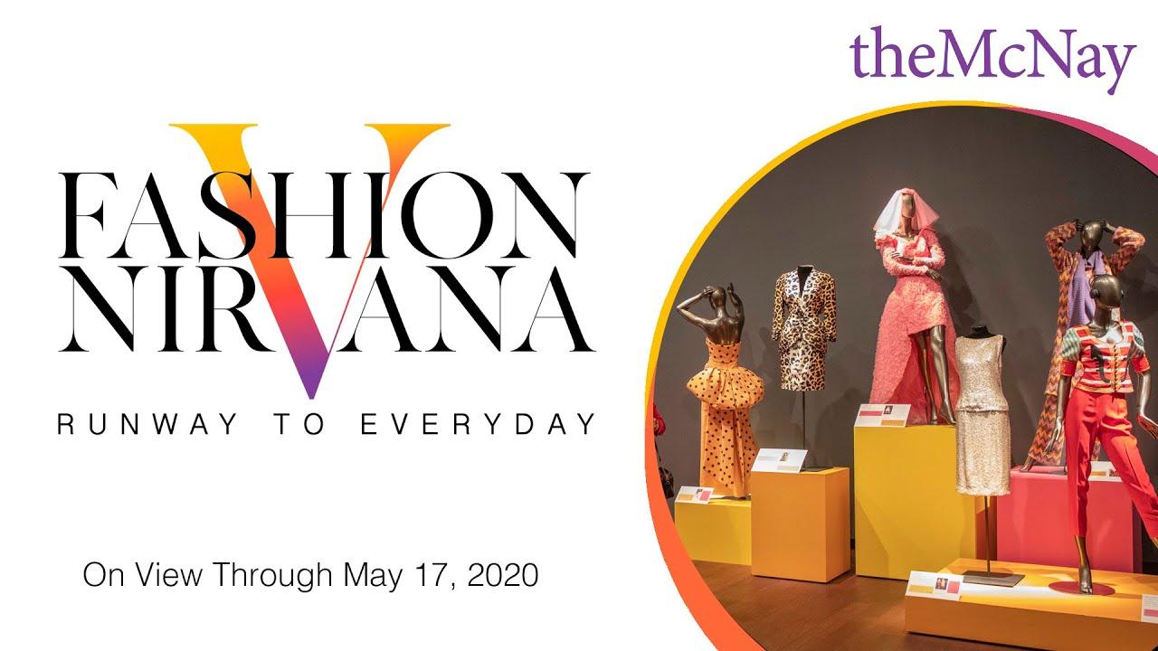 Fashion Nirvana Runway To Everyday Mcnay Art Museum