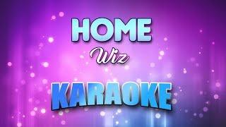 Wiz - Home (Karaoke version with Lyrics)