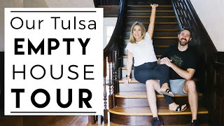 EMPTY HOUSE TOUR | Our New Home in Tulsa!!!
