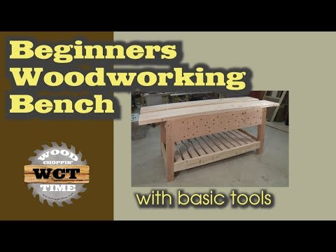 Beginners Woodworking Bench - A Basic Tool Project