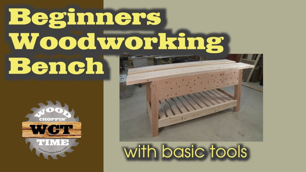 Beginners Woodworking Bench A Basic Tool Project Youtube