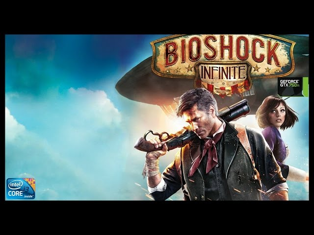 Bioshock Infinite - I3 3250 + Gtx 750ti - Full Hd