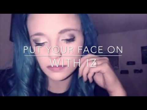 PUT YOUR FACE ON WITH IZ-MAKE UP ROUTINE