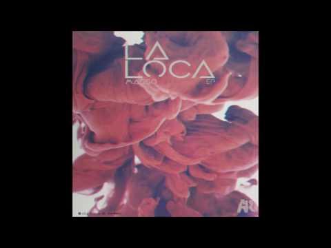 Masso - La Loca (original mix)