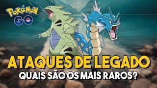 VOCÊ TEM ALGUM DESSES ATAQUES DE LEGADO? | Pokémon GO
