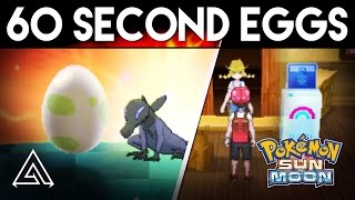 Pokemon Sun and Moon | How to Hatch an Egg in 60 Seconds!