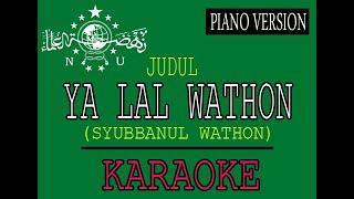Download Mp3 Ya Lal Wathon  Syubbanul Wathon  Piano Version Lirik Karaoke