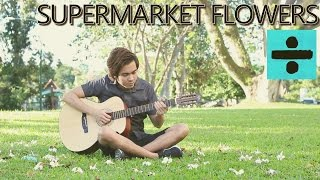 �������� ���� Supermarket Flowers - Ed Sheeran (fingerstyle guitar cover) ������