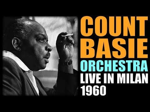 Count Basie & His Orchestra - Live in Milan 1960