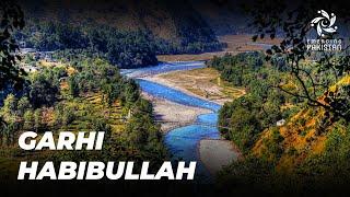 A treasure trove of natural beauty - Garhi Habibullah!