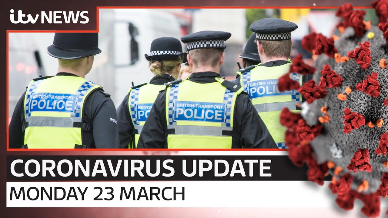 Coronavirus update: Monday, 23 March | ITV News