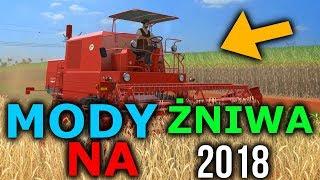 MODY DO FARMING SIMULATOR 17 NA OSTATNIE ŻNIWA 2018
