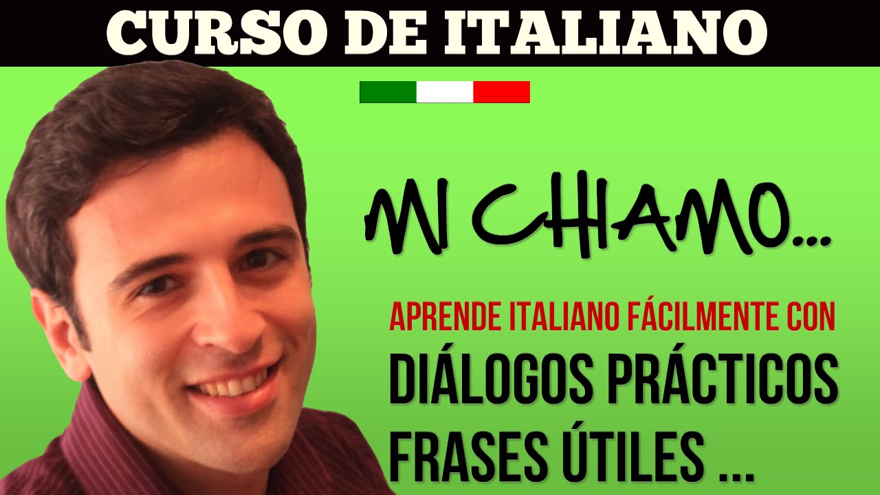 Curso De Italiano 3 Aprender Italiano Frases En Italiano Còmo Te Llamas Ejercicio