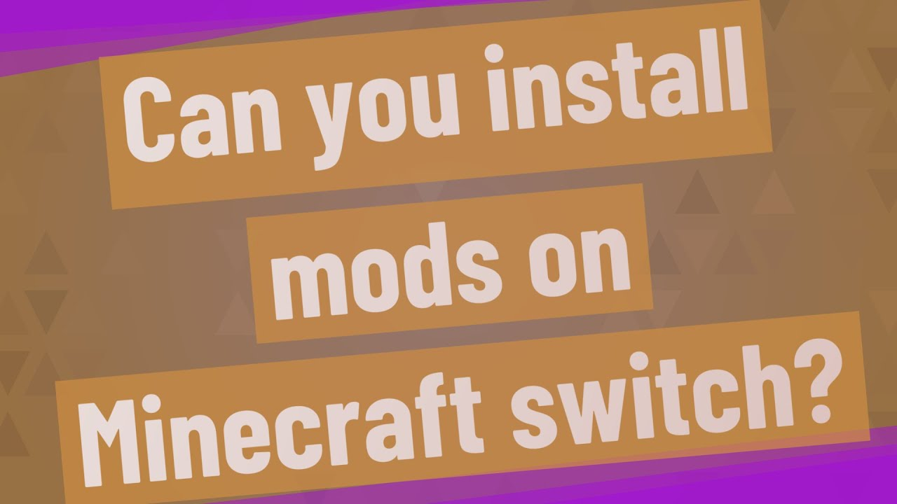 Can you install mods on Minecraft switch? YouTube