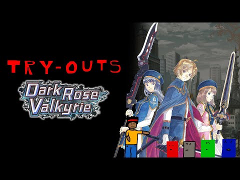 Try-Outs: Dark Rose Valkyrie  