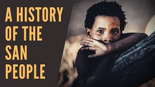 A History Of The San People