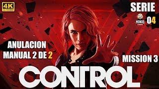 [4К] контроль (серія #04) керівництво ANULACION 2 де 2 |MondoXbox