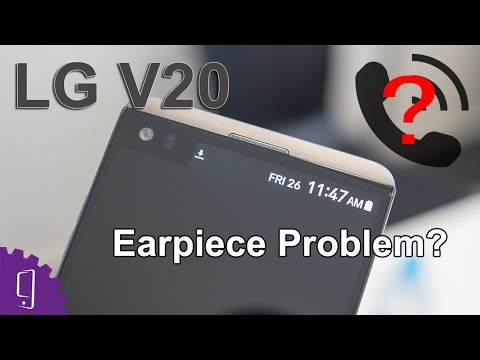 LG V20 Ear Speaker Repair Guide