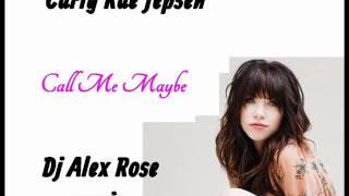Carly Rae Jepsen - Call Me Maybe (Dj Alex Rose remix)
