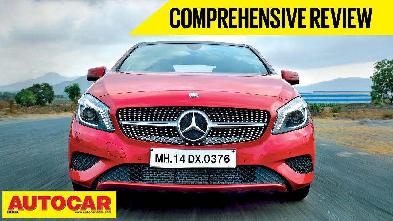 Mercedes AClass Comprehensive Review Autocar India YouTube - Auto car