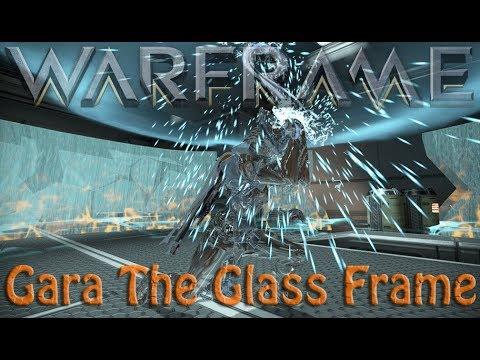 Warframe - Gara The Glass Frame