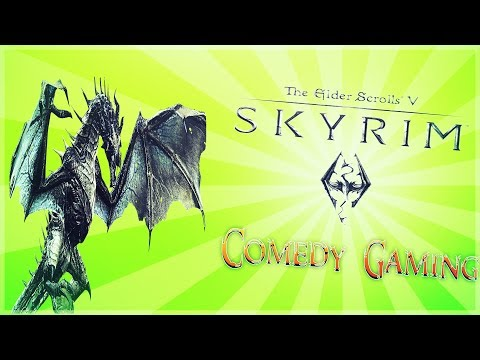 Skyrim - Episode 3 - Facing The Dragon - Trolling Trolls - Comedy Gaming