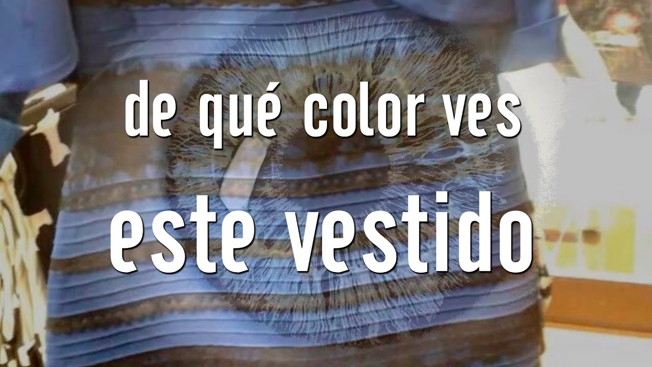 De que color ves este vestido vestido  TheDress