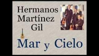 Hermanos Martínez Gil: Mar y Cielo  -  (letra y acordes)