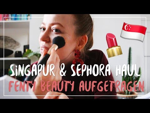 SINGAPUR HAUL: Sepohra, Food & Lifestyle | Fenty Beauty Live Test