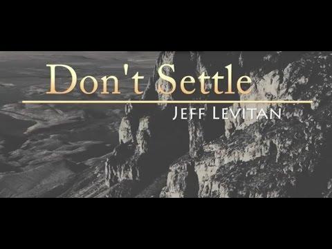 """Jeff Levitan - """"Don't Settle"""" (Little Cow Story)"""