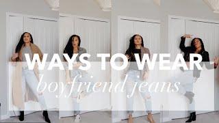 9 Ways to Wear Boyfriend Jeans