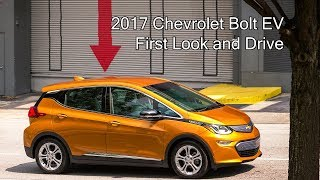 2017 Chevrolet Bolt EV - First Look and Drive