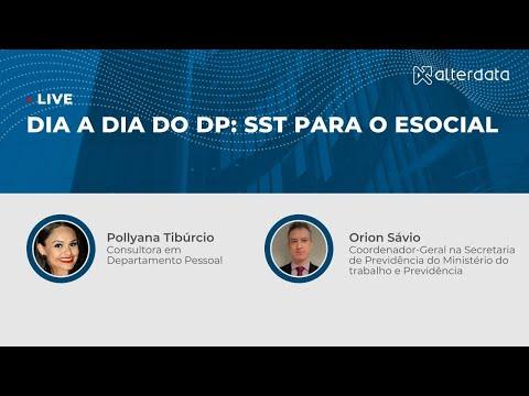 Dia a dia do DP: SST para o eSocial