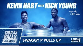 "Cold As Balls All-Stars | Nick ""Swaggy P"" Young 